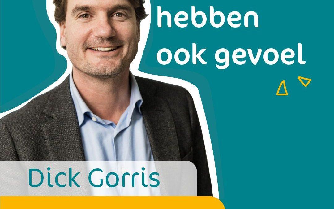 Dick Gorris te gast in podcast 'Directeuren hebben ook Gevoel'